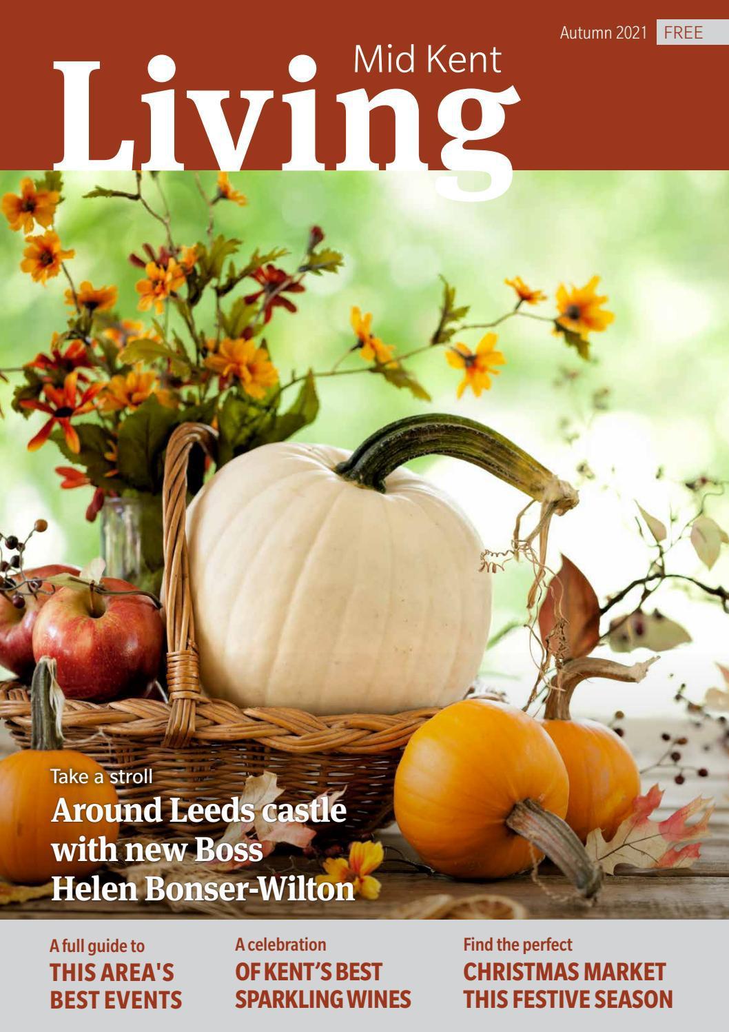 Mid Kent Living Magazine Autumn 2021