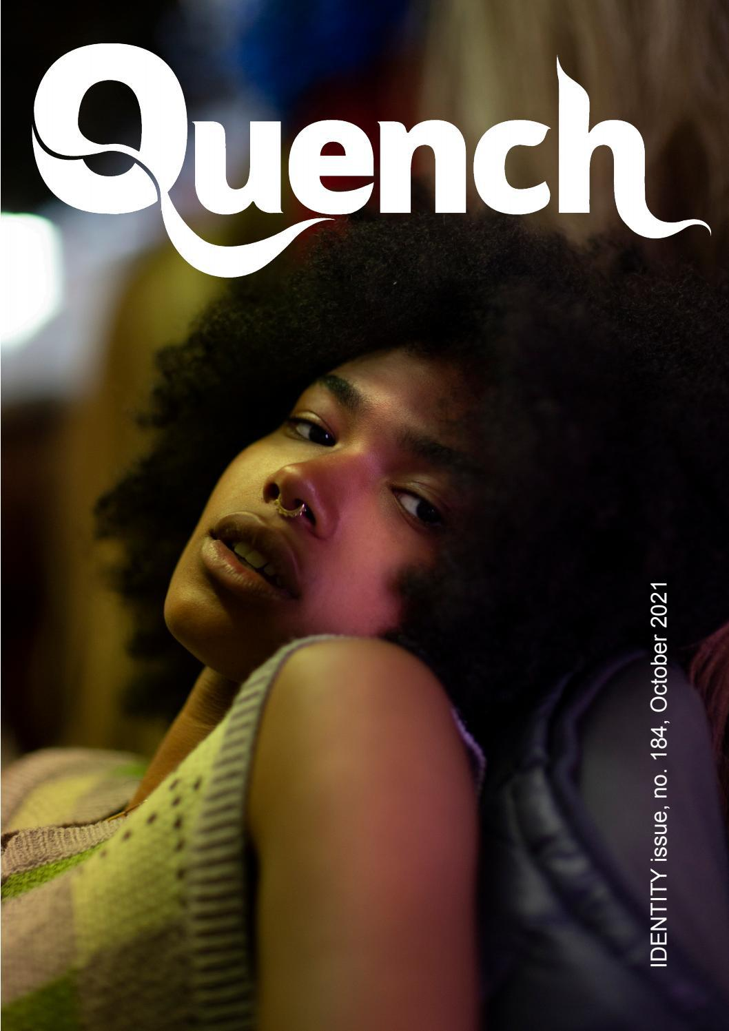 Quench Magazine Issue 184, October 2021