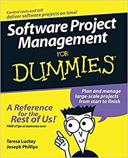 Software Project Management for dummies - Teresa Luckey, Joseph Phillips