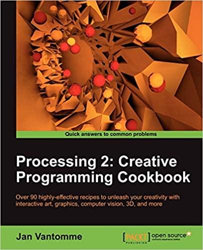 Processing 2: Creative Programming Cookbook by Jan Vantomme