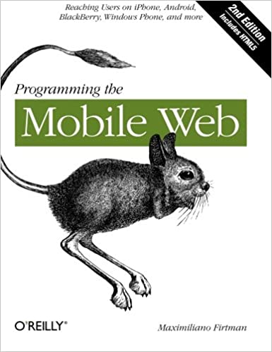 Programming the Mobile Web, Second Edition by Maximiliano Firtman