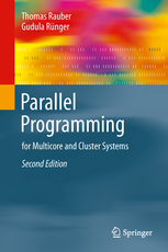Parallel Programming for Multicore and Cluster Systems - Thomas Rauber, Gudula Runger