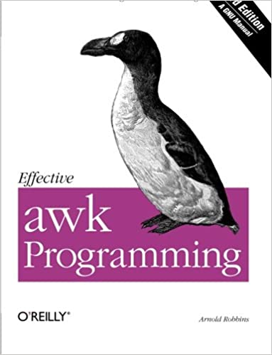 Effective awk Programming Third Edition