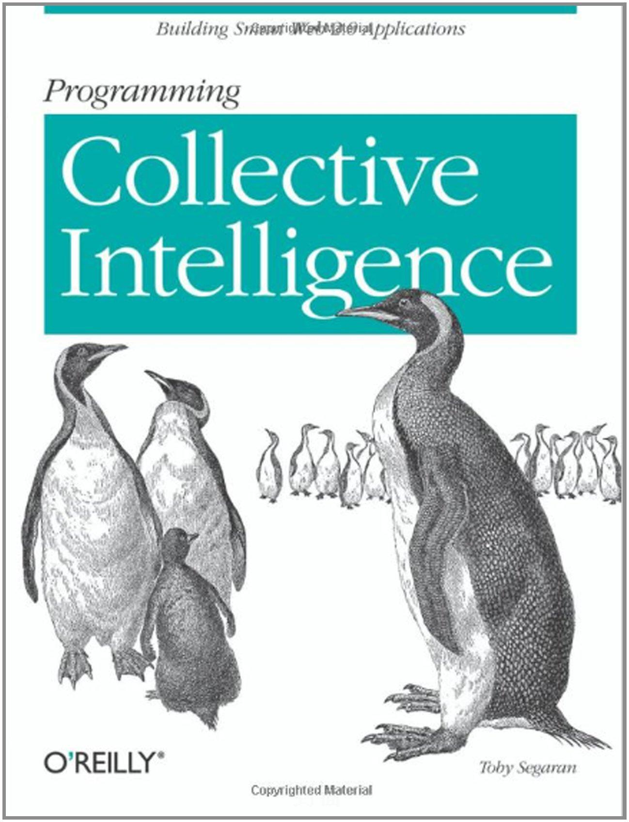 Programming Collective Intelligence - Toby Segaran
