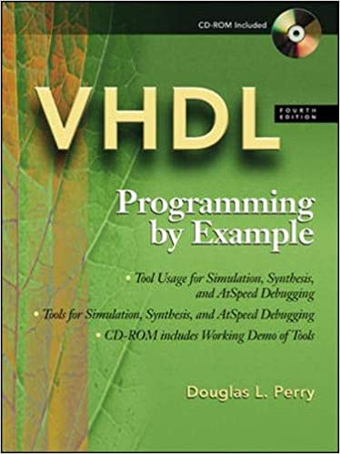 VHDL : Programming By Example 4th Edition by Douglas Perry