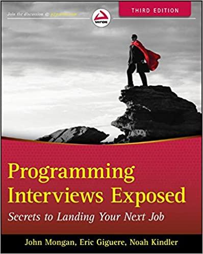 Programming Interviews Exposed: Secrets to Landing Your Next Job