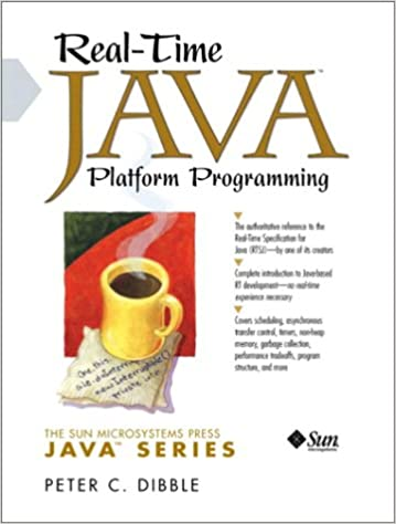 Real-Time Java™ Platform Programming By Peter C. Dibble