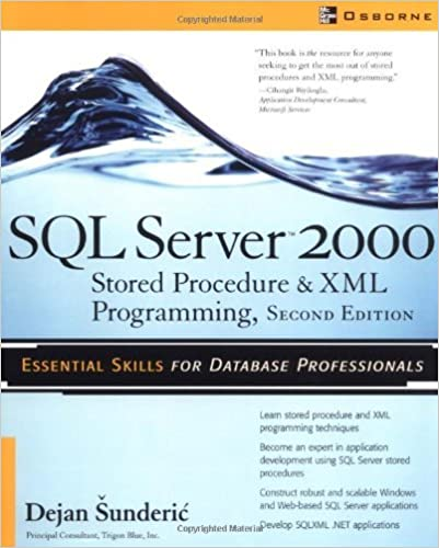 SQL Server 2000 Stored Procedure & XML Programming, Second Edition: Stored Procedure and XML Programming by Dejan ?underic