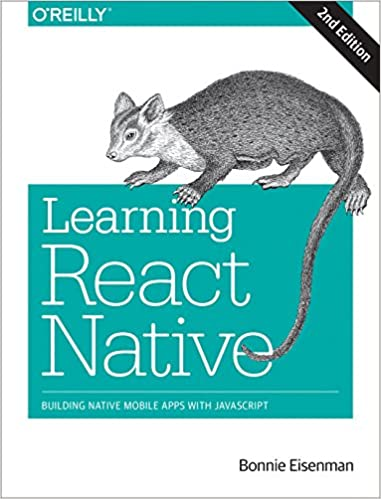 Читать журнал Learning React Native: Building Native Mobile Apps with JavaScript
