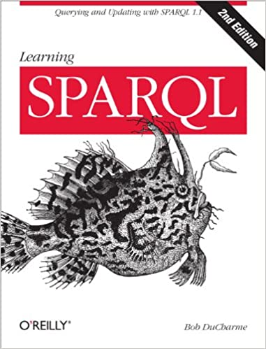 Читать журнал Learning SPARQL: Querying and Updating with SPARQL 1.1