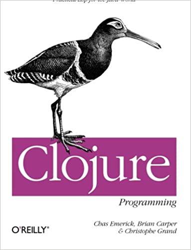 Clojure Programming: Practical Lisp for the Java World