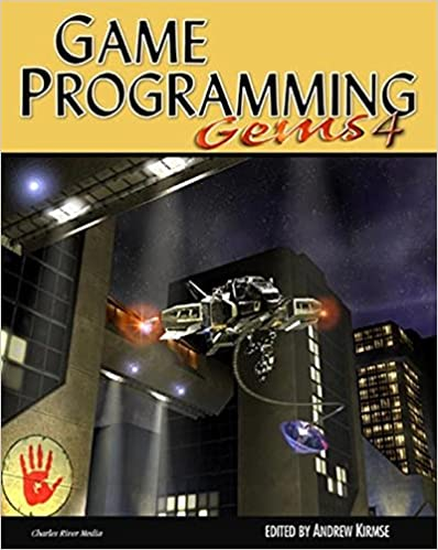 Game Programming Gems 4 by Andrew Kirmse