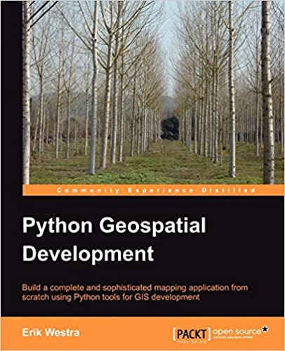 Python Geospatial Development by Erik Westra