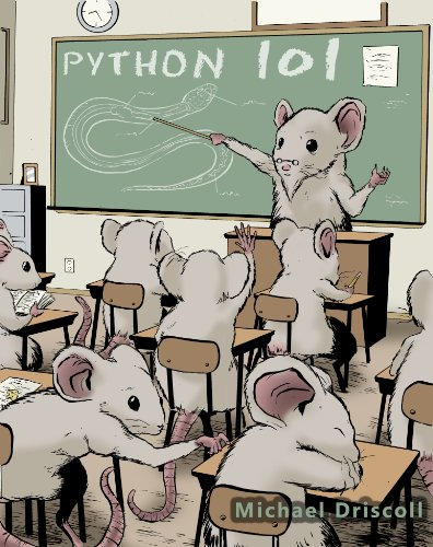 Python 101 by Michael Driscoll and Tyler Sowles