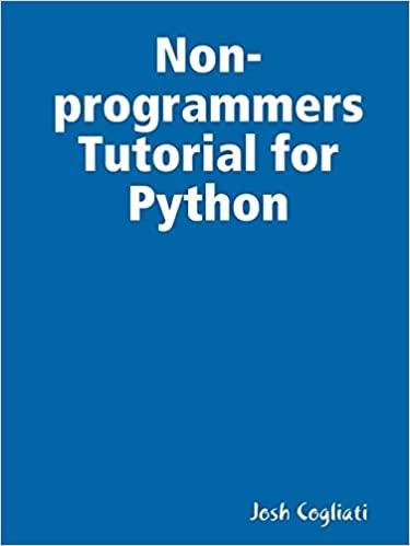 Non-programmers Tutorial for Python by Josh Cogliati