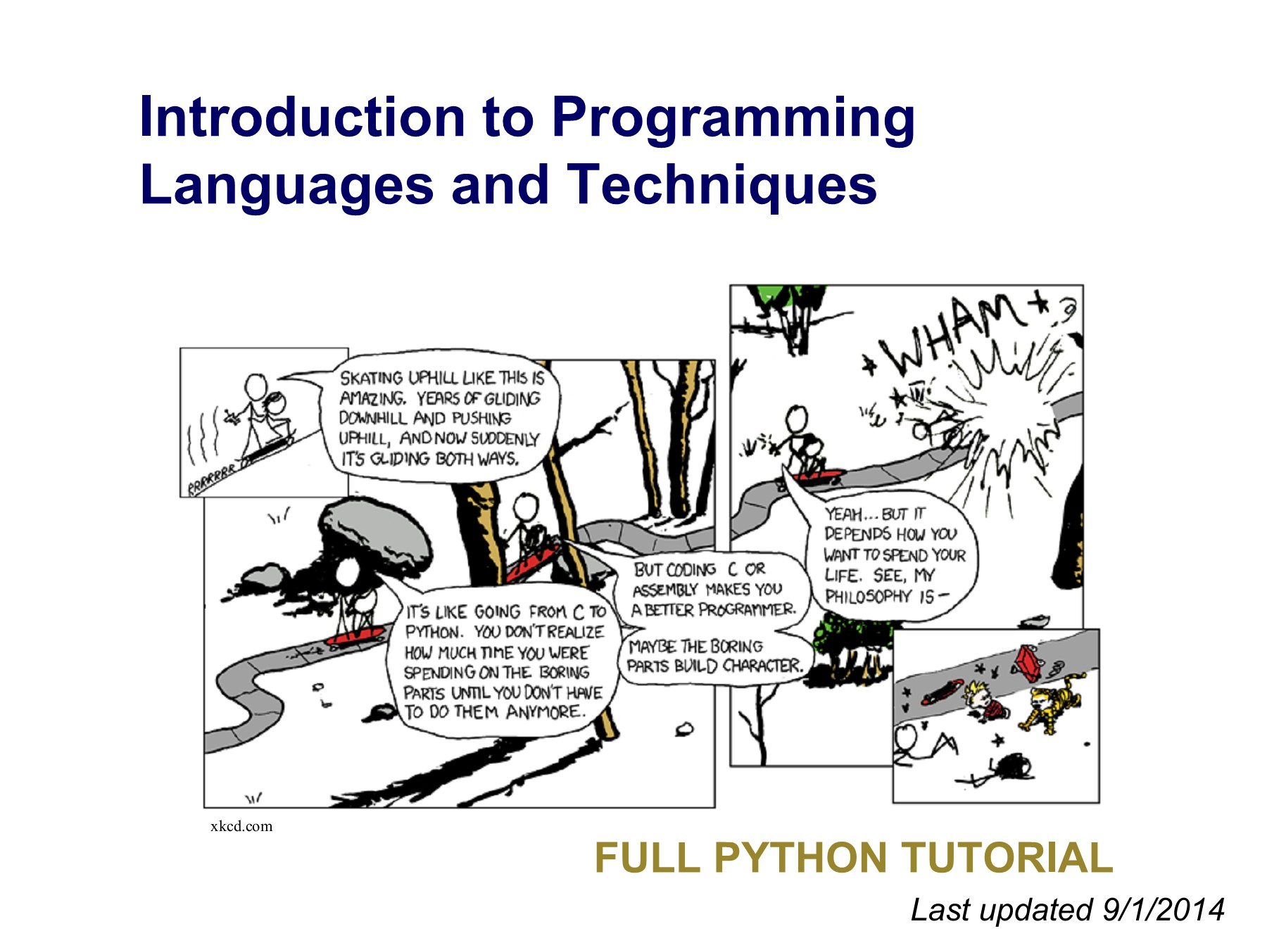Introduction to Programming Languages and Techniques. Full Python Tutoria