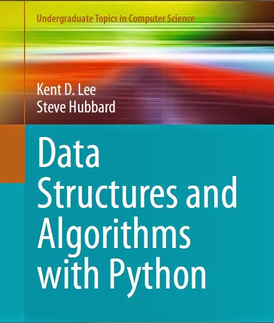 Data Structures and Algorithms with Python by Kent D. Lee, Steve Hubbard