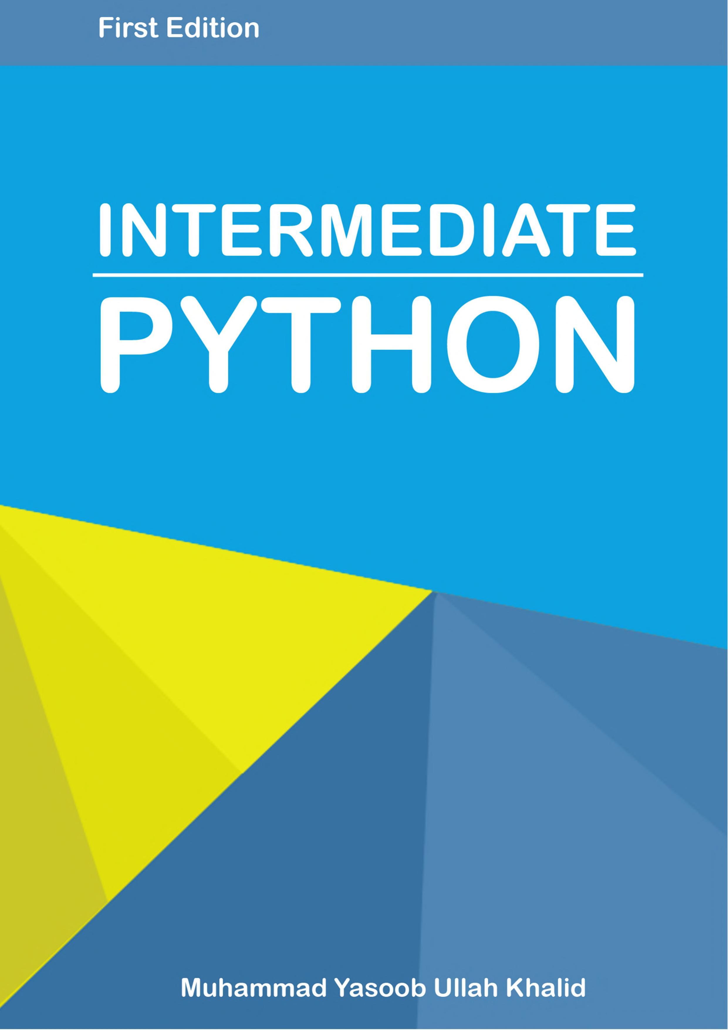Intermediate Python by Muhammad Yasoob Ullah Khalid