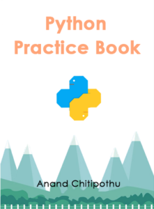 Python Practice Book by Anand Chitipothu