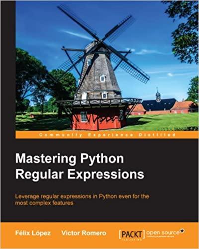 Mastering Python Regular Expressions by Felix Lopez, Victor Romero