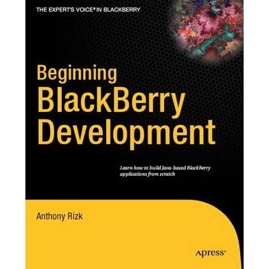 Beginning BlackBerry Development by Anthony Rizk