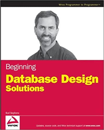 Beginning Database Design Solutions by Rod Stephens