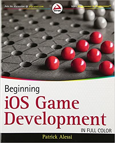 Beginning iOS Game Development by Patrick Alessi