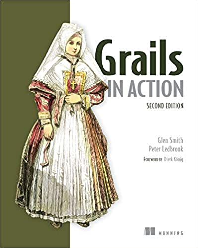 Grails in Action by Peter Ledbrook and Glen Smith