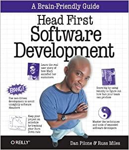 Head First Software Development: A Learner's Companion to Software Development by Dan Pilone and Russ Miles