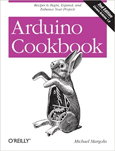 Arduino Cookbook Paperback by Michael Margolis
