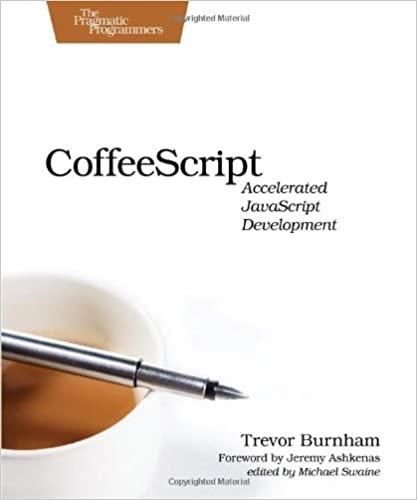 CoffeeScript: Accelerated JavaScript Development by Trevor Burnham