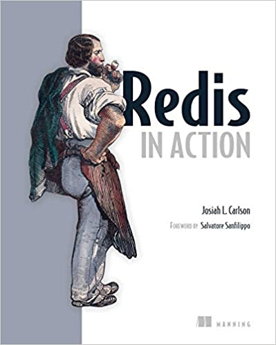 Redis in Action by Josiah L. Carlson