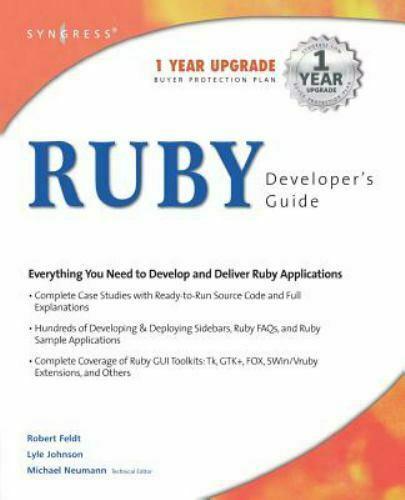 Ruby Developer's Guide by Robert Feldt, Lyle Johnson, Michael Neumann