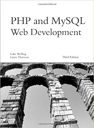 PHP And MySQL Web Development. Third Edition by Luke Welling, Laura Thomson