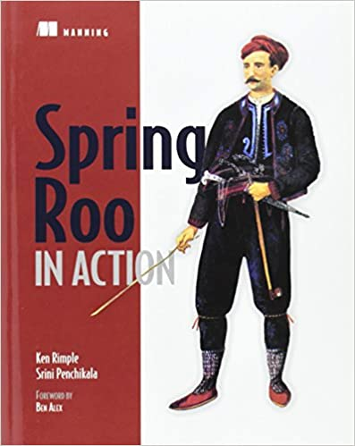 Spring Roo in Action by Ken Rimple and Srini Penchikala