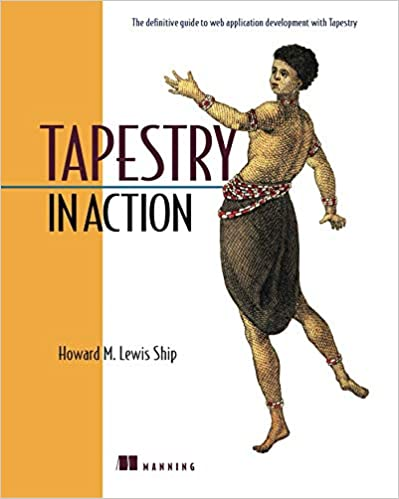 Tapestry in Action by Howard M. Lewis Ship