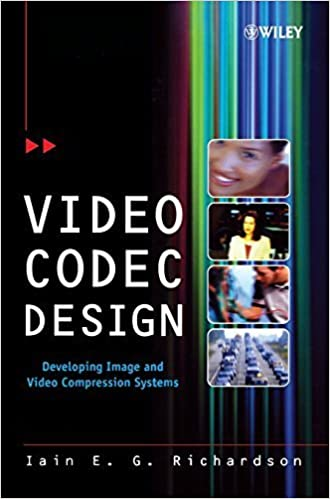 Video Codec Design: Developing Image and Video Compression Systems by Iain Richardson