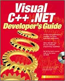 Visual C++(r).NET Developer's Guide by John Mueller