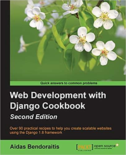 Web Development with Django Cookbook by Aidas Bendoraitis