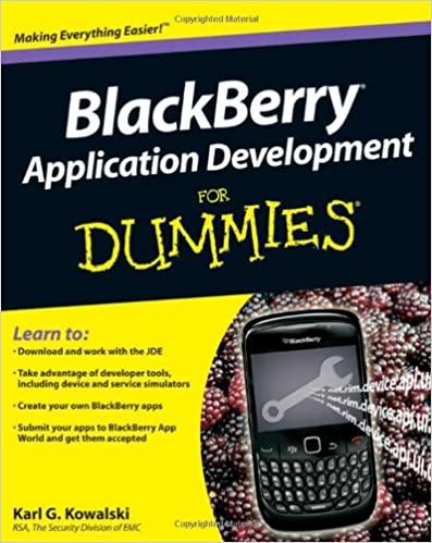 BlackBerry Application Development For Dummies 1st Edition by Karl G. Kowalski