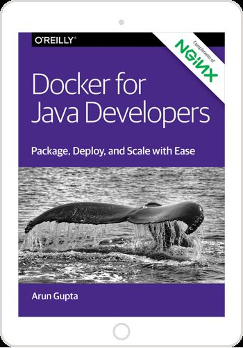 Docker for Java Developers by Arun Gupta
