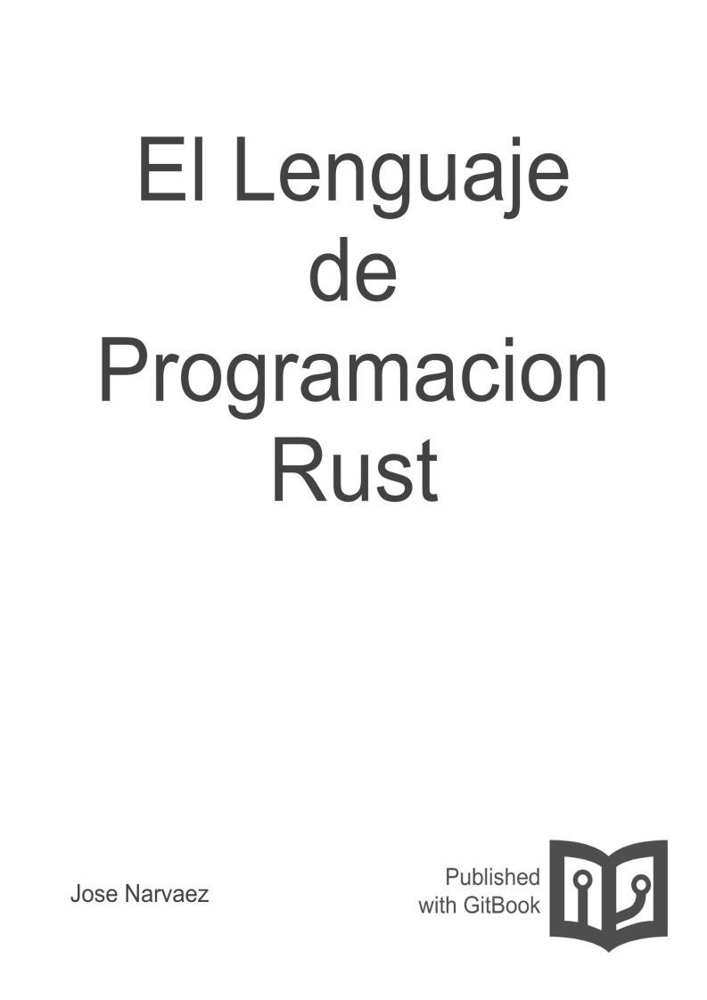 El Lenguaje de Programacion Rust, Jose Narvaez
