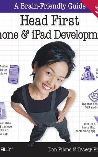 Head First iPhone and iPad Development, 2nd Edition by Dan Pilone and Tracey Pilone