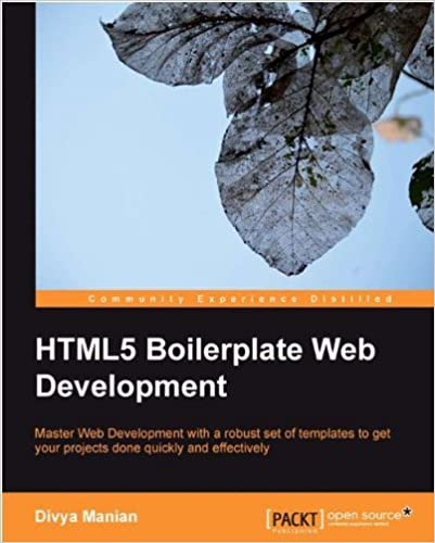 HTML5 Boilerplate Web Development by Divya Manian