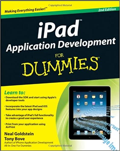 iPad Application Development For Dummies by Neal Goldstein, Tony Bove