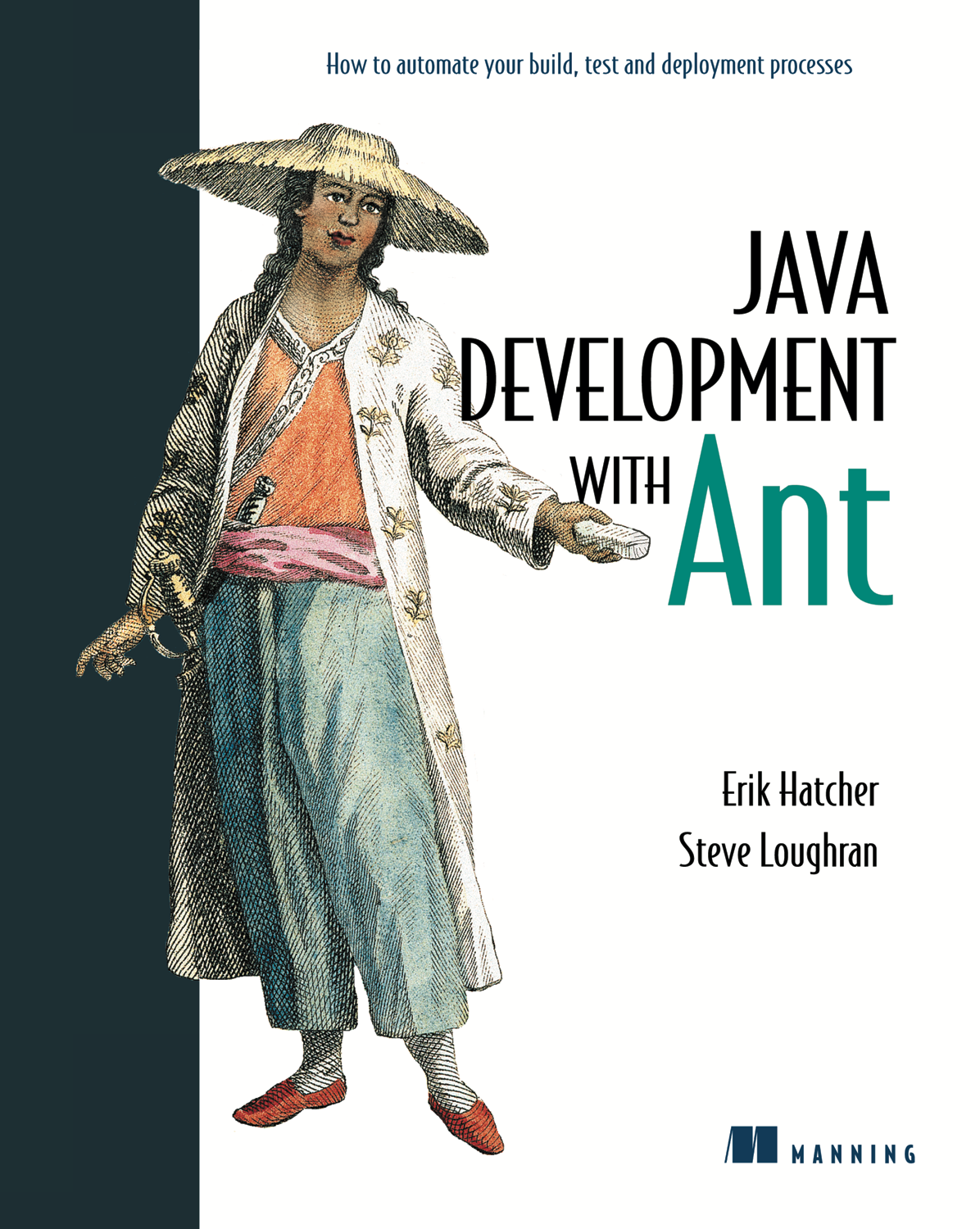 Java Development with Ant by Erik Hatcher and Steve Loughran