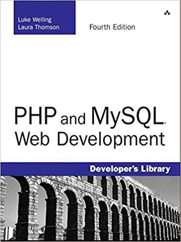 PHP and MySQL Web Development (4th Edition) by Luke Welling