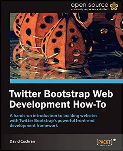 Twitter Bootstrap Web Development How-To by David Cochran
