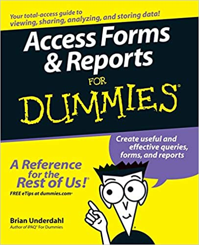 Читать журнал Access Forms and Reports For Dummies by Brian Underdahl