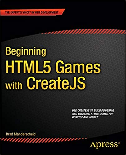 Beginning HTML5 Games with CreateJS by Brad Manderscheid